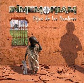 INMEMORIAM – HIJOS DE LOS HOMBRES
