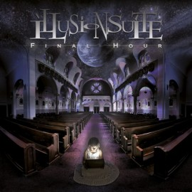 ILLUSION SUITE – FINAL HOUR