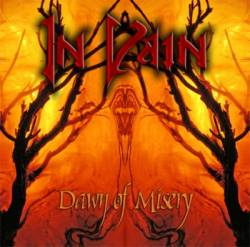 IN VAIN – DAWN OF MISERY