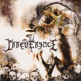 IRREVERENCE – IRREVERENCE EP