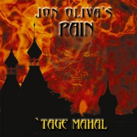JON OLIVA'S PAIN – CHAPTER ONE: TAGE MAHAL