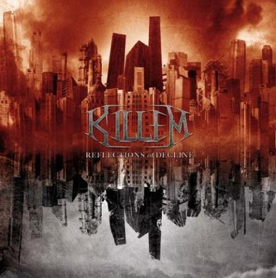 KILLEM – REFLECTIONS OF DECLINE