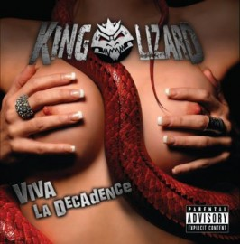 KING LIZARD – VIVA LA DECADENCE