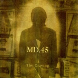 MD.45 – THE CRAVING