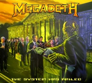 MEGADETH – THE SYSTEM HAS FAILED
