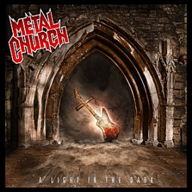 METAL CHURCH – A LIGHT IN THE DARK