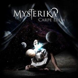 MYSTERIKA – CARPE DIEM