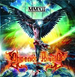 PHOENIX RISING – MMXII