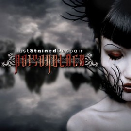 POISONBLACK – LUST STAINED DISPAIR
