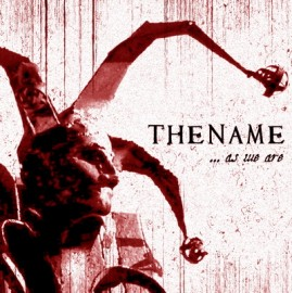 THE NAME – … AS WE ARE