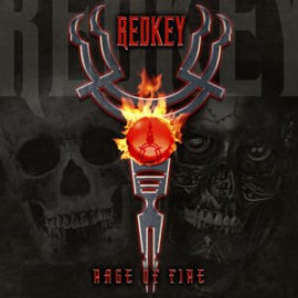 REDKEY – RAGE OF FIRE