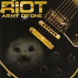 RIOT – ARMY OF ONE