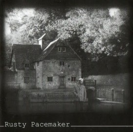 RUSTY PACEMAKER – BLACKNESS AND WHITE LIGHT