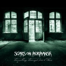 SCARS ON MURMANSK – TRAVELLING THROUGH DARK PLACES