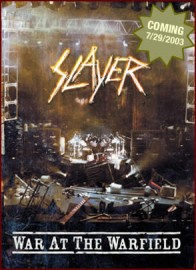 SLAYER – WAR AT THE WARFIELD