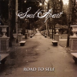 SOUL APART – ROAD TO SELF