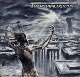 TRANSDIMENSIONS – …AND THE STORY BEGINS