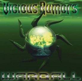 VICIOUS RUMOURS – WARBALL