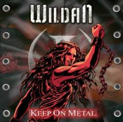 WILDAN – KEEP ON METAL