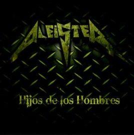 ALEISTER – HIJOS DE LOS HOMBRES