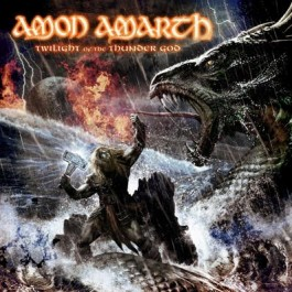 AMON AMARTH – TWILIGHT OF THE THUNDER GOD