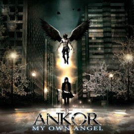 ANKOR – MY OWN ANGEL
