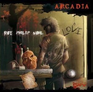 ARCADIA – ROY PHILIP NOHL