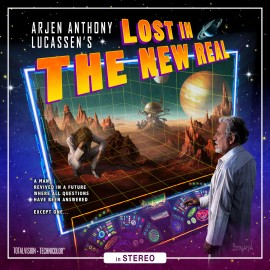 ARJEN A. LUCASSEN – LOST IN THE NEW REAL