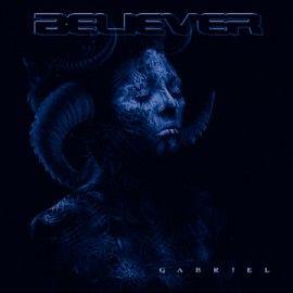 BELIEVER – GABRIEL