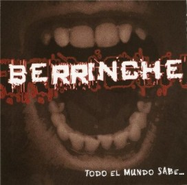 BERRINCHE – TODO EL MUNDO SABE…