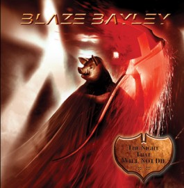 BLAZE BAYLEY – THE NIGHT THAT WILL NOT DIE