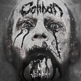 CALIBAN – I AM NEMESIS