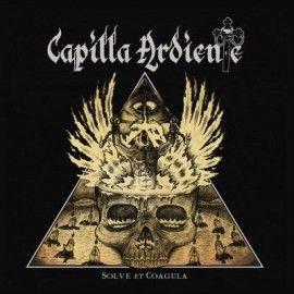 CAPILLA ARDIENTE – SOLVE ET COAGULA