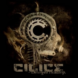 CILICE – DERANGED HEADTRIP