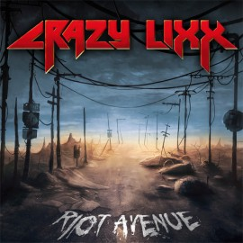 CRAZY LIXX – RIOT AVENUE