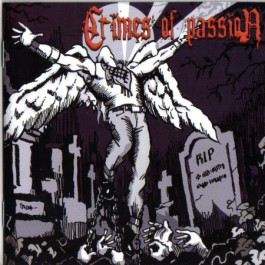 CRIMES OF PASSION – CRIMES OF PASSION