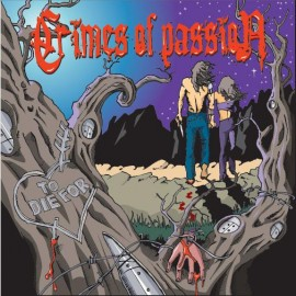 CRIMES OF PASSION – TO DIE FOR