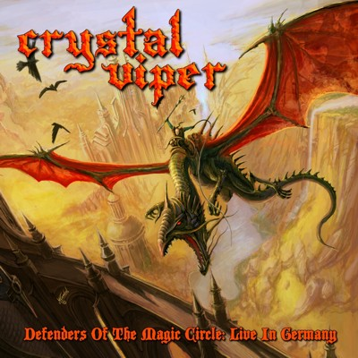 CRYSTAL VIPER – DEFENDERS OF THE MAGIC CIRCLE: LIVE IN GERMANY