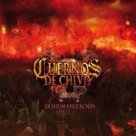 CUERNOS DE CHIVO – DESHUMANIZACION