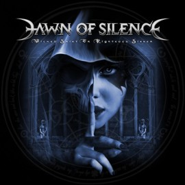 DAWN OF SILENCE – WICKED SAINT OR RIGHTEOUS SINNER