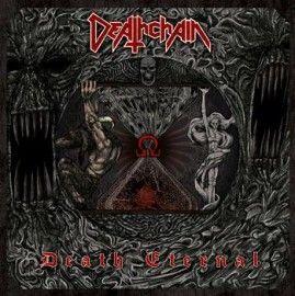 DEATHCHAIN – DEATH ETERNAL
