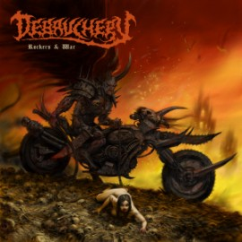 DEBAUCHERY – ROCKERS AND WAR