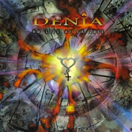 DENIA – NO LIFE AFTER LOVE