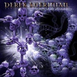 DEREK SHERINIAN – MOLECULAR HEINOSITY