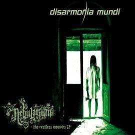 DISARMONIA MUNDI – NEBULARIUM + THE RESTLESS MEMOIRS