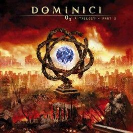 DOMINICI – O3 A TRILOGY/PART 3