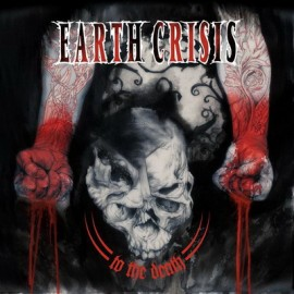 EARTH CRISIS – TO THE DEATH