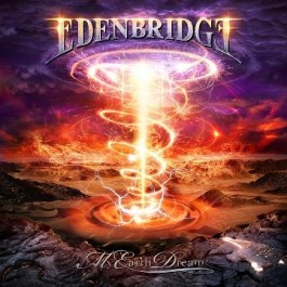 EDENBRIDGE – MY EARTH DREAM