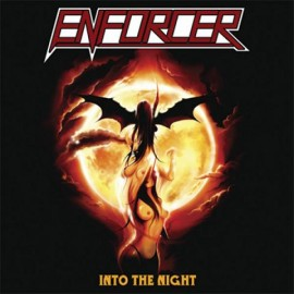 ENFORCER – INTO THE NIGHT
