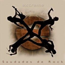 EXTREME – SAUDADES DE ROCK